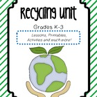 Recycling Bundle - Lesson Plans, Activities, Printables and more!