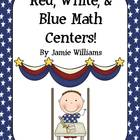 Red, White, and Blue Math Centers: place value and additio
