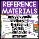 Reference Materials: Almanac, Encyclopedia, Thesaurus, Dic
