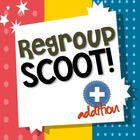 Regroup Scoot! Addition with Regrouping Game (2nd Grade Co