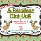 Reindeer: A Language Arts Thematic Unit {Includes a Craftivity!}