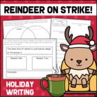 Reindeer On Strike! A Christmas Writing Activity