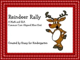 Reindeer Rally: A Math and ELA Common Core Aligned Mini Unit