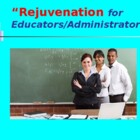 Rejuvenation for Educators