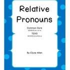Relative Pronouns, Common Core and TEKS Aligned