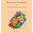Renaissance Celebrities Readers Theatre Script