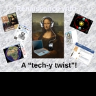 "Renaissance with a ""Tech-y Twist"" - POWERPOINT of Tech. Ac"