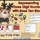 Math Center: Representing Three-digit Numbers with Base Te