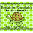 Reptile Rumble-Math & Literacy Mini Unit