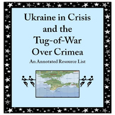 Resource List for the Ukraine Crisis and the Tug-of-War Ov