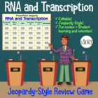 Ribonucleic Acid (RNA) and Transcription Powerpoint Jeopardy Game