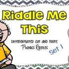 Riddle Me This (Cut and Paste Phonics Riddles--Set 1)