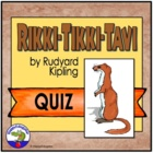 Rikki Tikki Tavi Comprehension Quiz