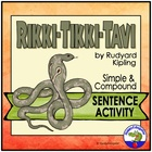 Rikki Tikki Tavi - Simple or Compound Sentences Practice Activity