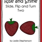 Rise and Shine - Slide, Flip and Turn Two