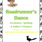 Roadrunner's Dance Vocabulary, Spelling & Author's Purpose