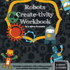 Robot Creativity Workbook - Printable Writing Prompts and