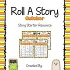 Roll A Story - October