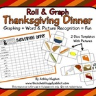 Roll & Graph {Thanksgiving Dinner}