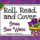 Roll, Read, and Cover: Spring Sight Words