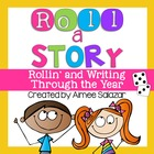 Roll a Story {Rollin' and  Writing Through the Year}
