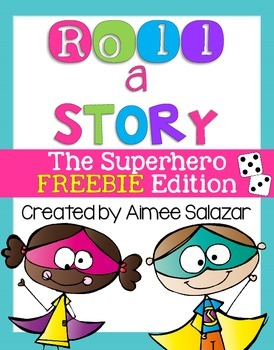 Roll a Story {The Superhero FREEBIE Edition}