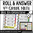 Roll and Answer Math Centers for 4th Grade Common Core *Base Ten*