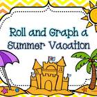 Roll and Graph a Summer Vacation