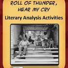 Roll of Thunder Hear My Cry Literary Analysis Activities