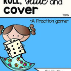 Roll, slide and cover (fractions)