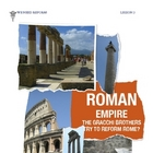 Rome: Reform in the Roman Empire by Gracchi Brothers by Do