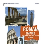 Rome: Spartacus & the Slave Revolt vs. the Roman Empire by