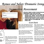 Romeo and Juliet Dramatic Irony Summative Assessment
