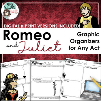 ROMEO AND JULIET - GRAPHIC ORGANIZERS / RESPONSE WORKSHEETS