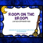 Room on the Broom Literacy Companion Pack