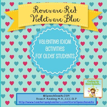 Roses are Red, Violets are Blue Valentine Idioms for Older Students {FREE}