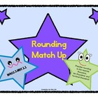 Rounding Match-Up: Up to hundred thousand(Common Core MACC