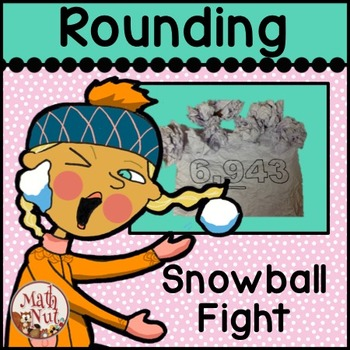 Rounding Practice: Snowball Fight