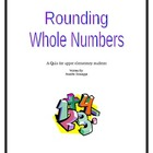 Rounding Whole Numbers: A Quiz