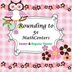 Rounding to 5c ~ 6 Math Centers/ Worksheets/Games ~ Easter