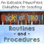Routines, Procedures, & Rules: An editable PowerPoint for