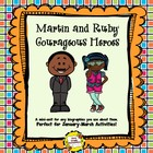 Ruby Bridges and Martin Luther King Courageous Heroes
