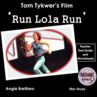 Run Lola Run film- Teacher Text Guides & Worksheets