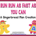 Run! Run! As Fast As You Can!  A Gingerbread Man Unit!