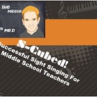S-Cubed!  Successful Sight Singing Course for Ages 9-16