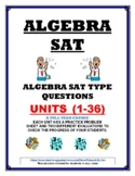 SAT ALGEBRA- 36 PRACTICE UNITS (revised)