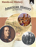 Hands-On History: American History Activities