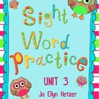 SIGHT WORD PRACTICE PACKS - UNIT 3