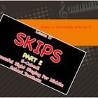 SKIPS!  Part 2!  Lesson 17  Successful Sight Singing for M