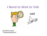 SOCIAL SKILLS BOOKS: I Need to Wait to Talk